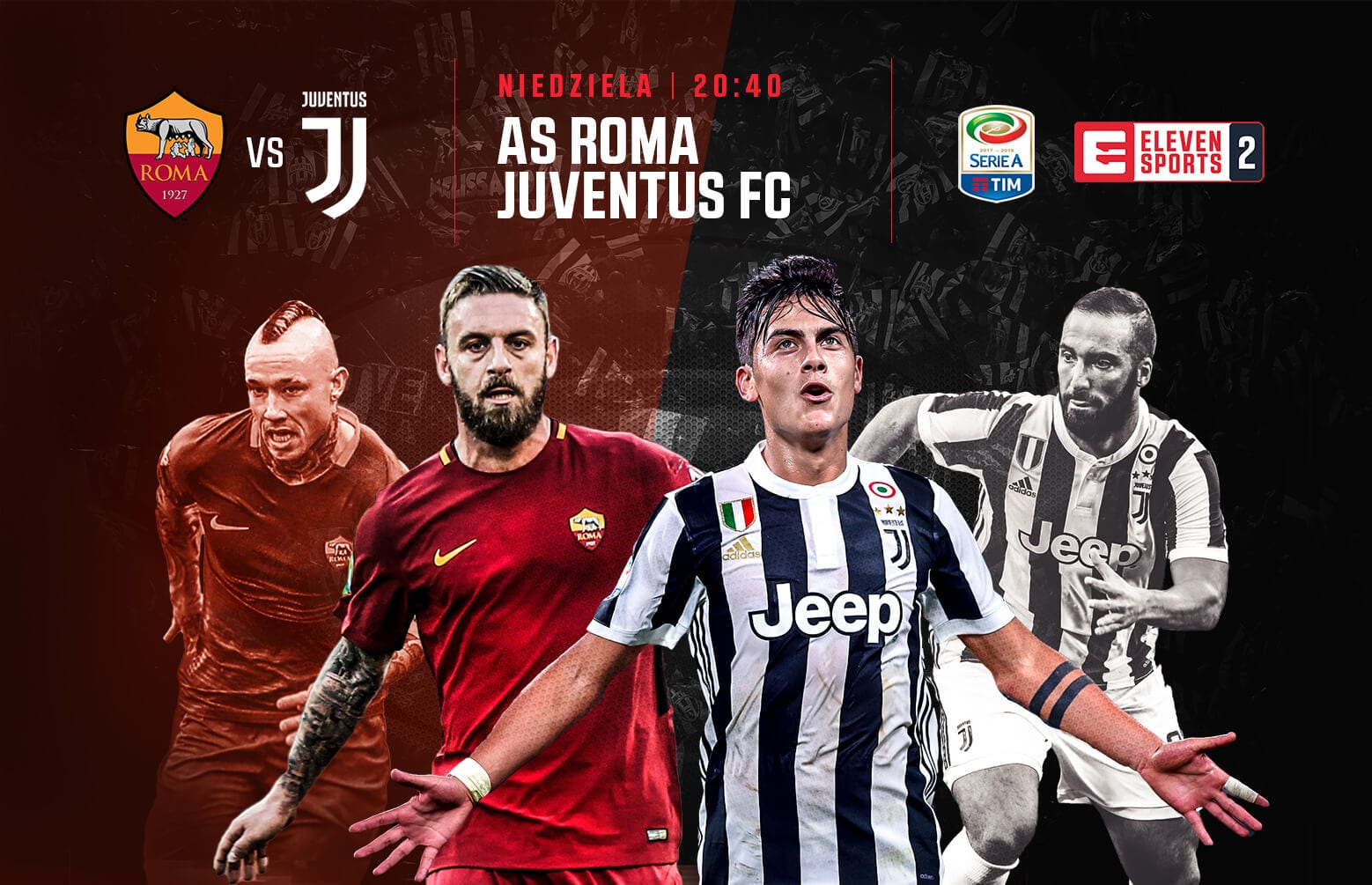 AS Roma Juventus FC w ELEVEN SPORTS