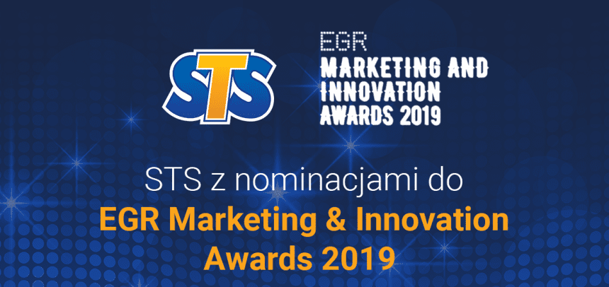 STS z nominacjami do EGR Marketing & Innovation Awards 2019