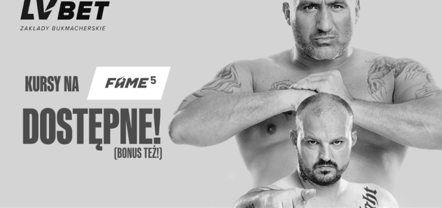 Bonus 1500 PLN za najwyższy kurs Fame MMA 5 w LV BET